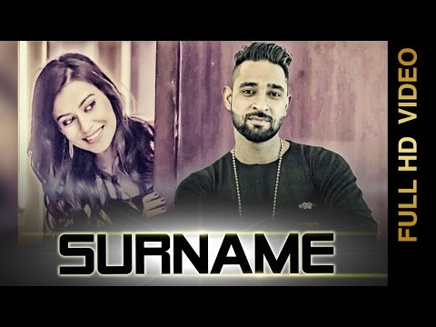 SURNAME (Full Video)   G JAZZ   Latest Punjabi Songs 2017   Amar Audio
