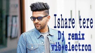 Ishare tere Dj remix Dp Bassboosted