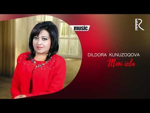Dildora Kunuzoqova - Meni Izla Music