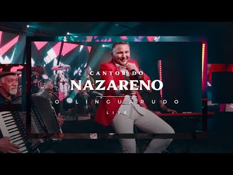 CANTOR DO NAZARENO- O LINGUARUDO (Clip Oficial)