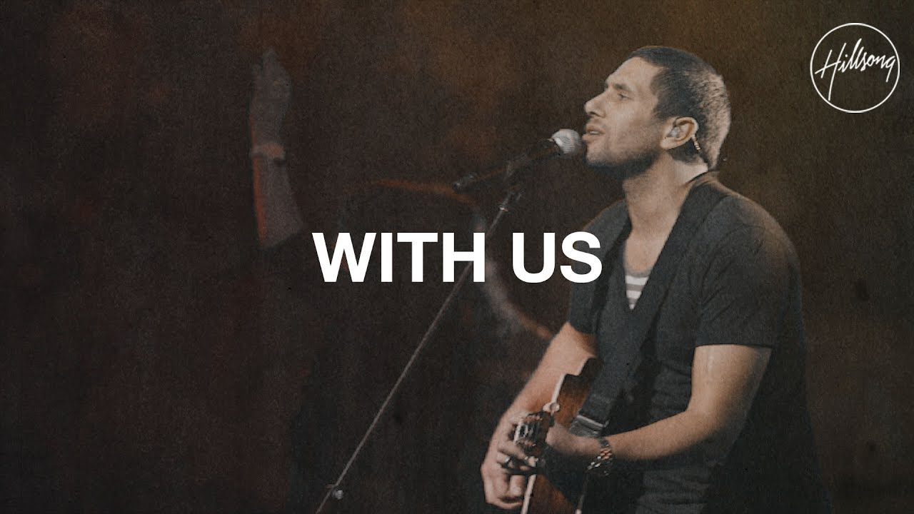 With Us - Hillsong Worship