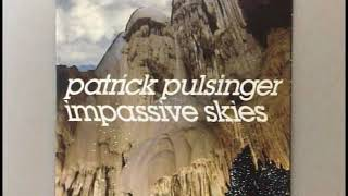 PATRICK PULSINGER / IMPASSIVE SKIES ( PROMOTION EDIT )