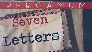 Seven Letters - Pergamum