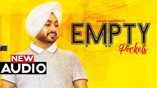 Empty Pockets (Official Audio) | Aman Sandhu | New Punjabi Songs 2019 | Planet Recordz