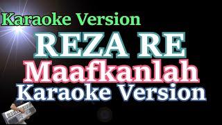 Karaoke Reza Re- Maafkanlah (Karaoke Tanpa Vocal)
