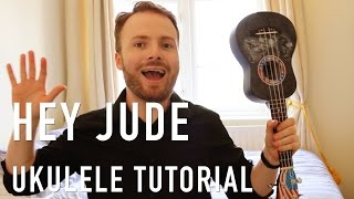 Hey Jude - The Beatles (Ukulele Tutorial)
