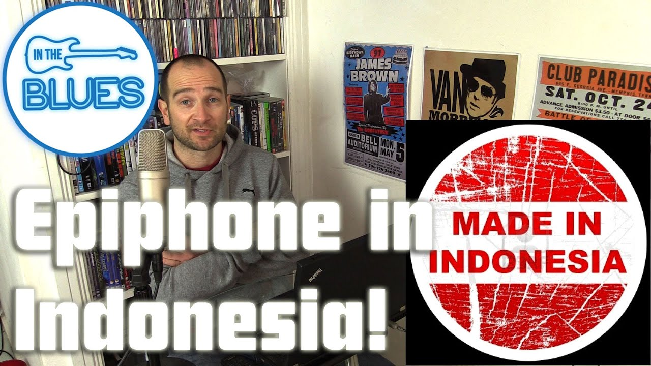 epiphone guitars made in indonesia intheblues tone podcast youtube