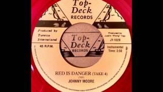 JOHNNY MOORE - Red Is Danger (Take 4) [1965]