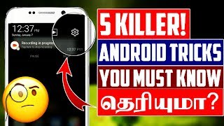 Top 5 Hidden Android Secrets - Tech Tips Tamil