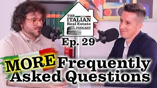 More Frequently Asked Questions About Italian Real Estate