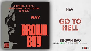 Nav Go To Hell Brown Bag.mp3