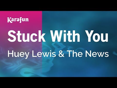 Karaoke Stuck With You - Huey Lewis & The News *