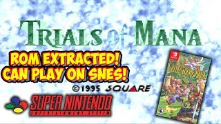 Trials Of Mana Rom Extracted From Switch! Playable On Super Nintendo!