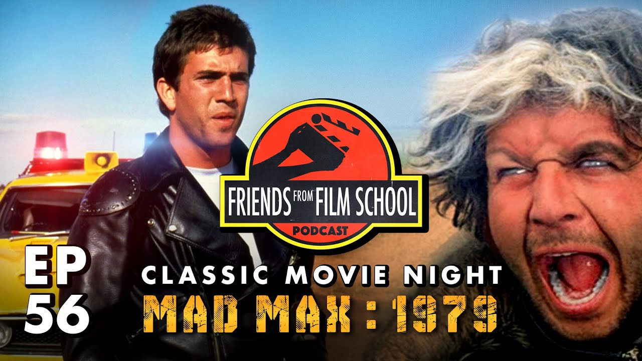 Classic Movie Night: Mad Max (FFFS Podcast Episode 56)