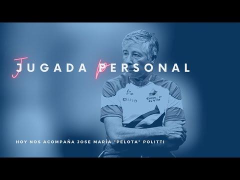 "JUGADA PERSONAL CON JOSE MARÍA ""PELOTA"" POLITTI"