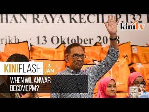 When will Anwar become PM? | KiniFlash - 3 Jan