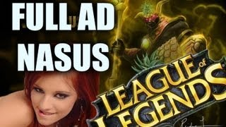 Repeat youtube video The Adventures of Full AD Nasus