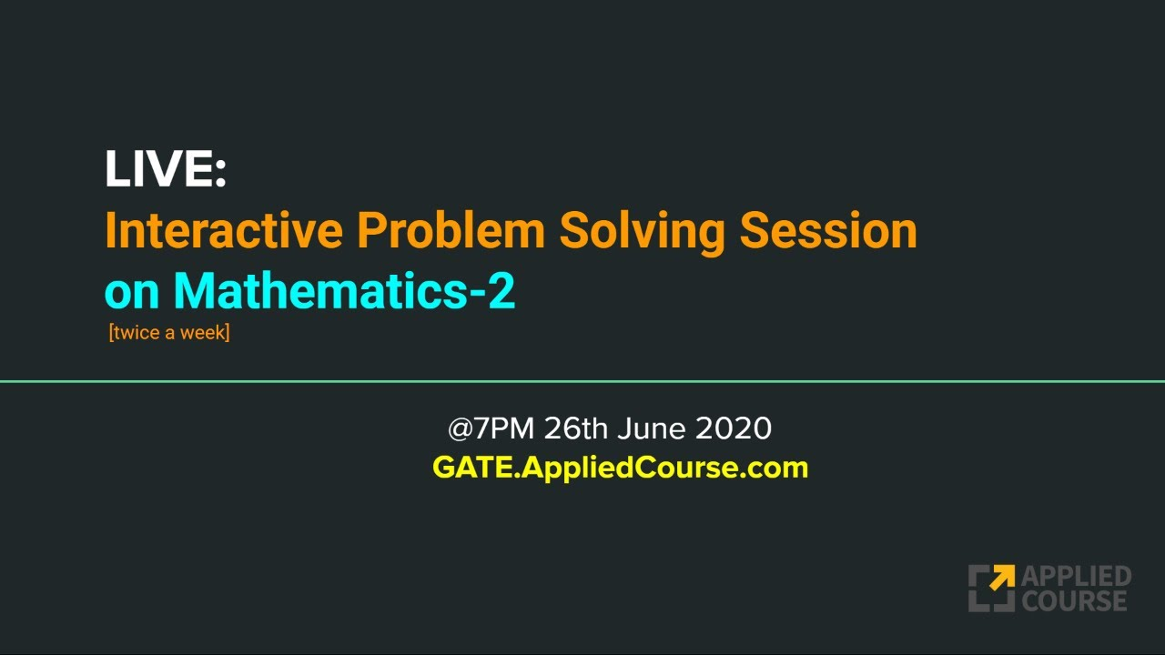 LIVE: Interactive Problem Solving session on Mathematics-2