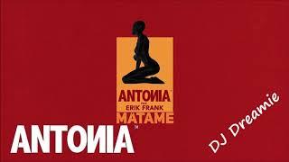 ANTONIA feat Erik Frank - Matame (Bachata Remix by DJ Dreamie)