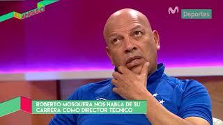 Al Ángulo: Roberto Mosquera habla de su presente como director técnico