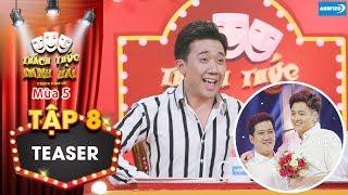 Thách thức danh hài 5 Teaser tập 8: Trấn Thành ngã quỵ khi Trường Giang Ngô Kiến Huy bất ngờ kết đôi