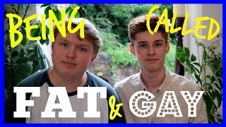 Being Called Fat & Gay | Ryan & Aiden