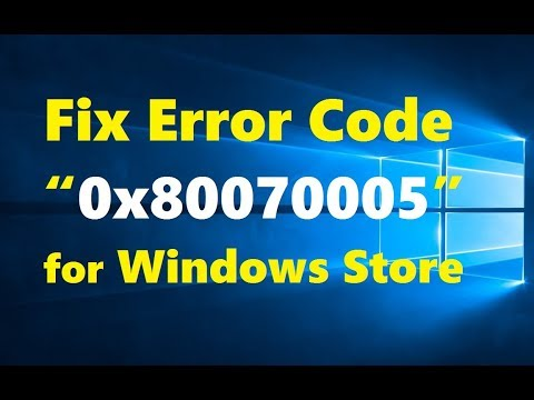"""How to Fix Error Code """"0x80070005"""" for Windows Store ..."""