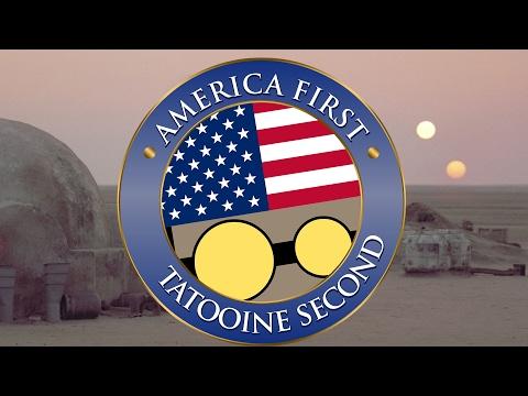 America first - Tatooine second? #everysecondcounts