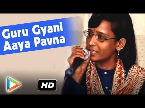 Guru Gyani Aaya Pavna