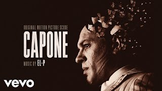 El-P - this is Al that's left | Capone (Original Motion Picture Soundtrack)