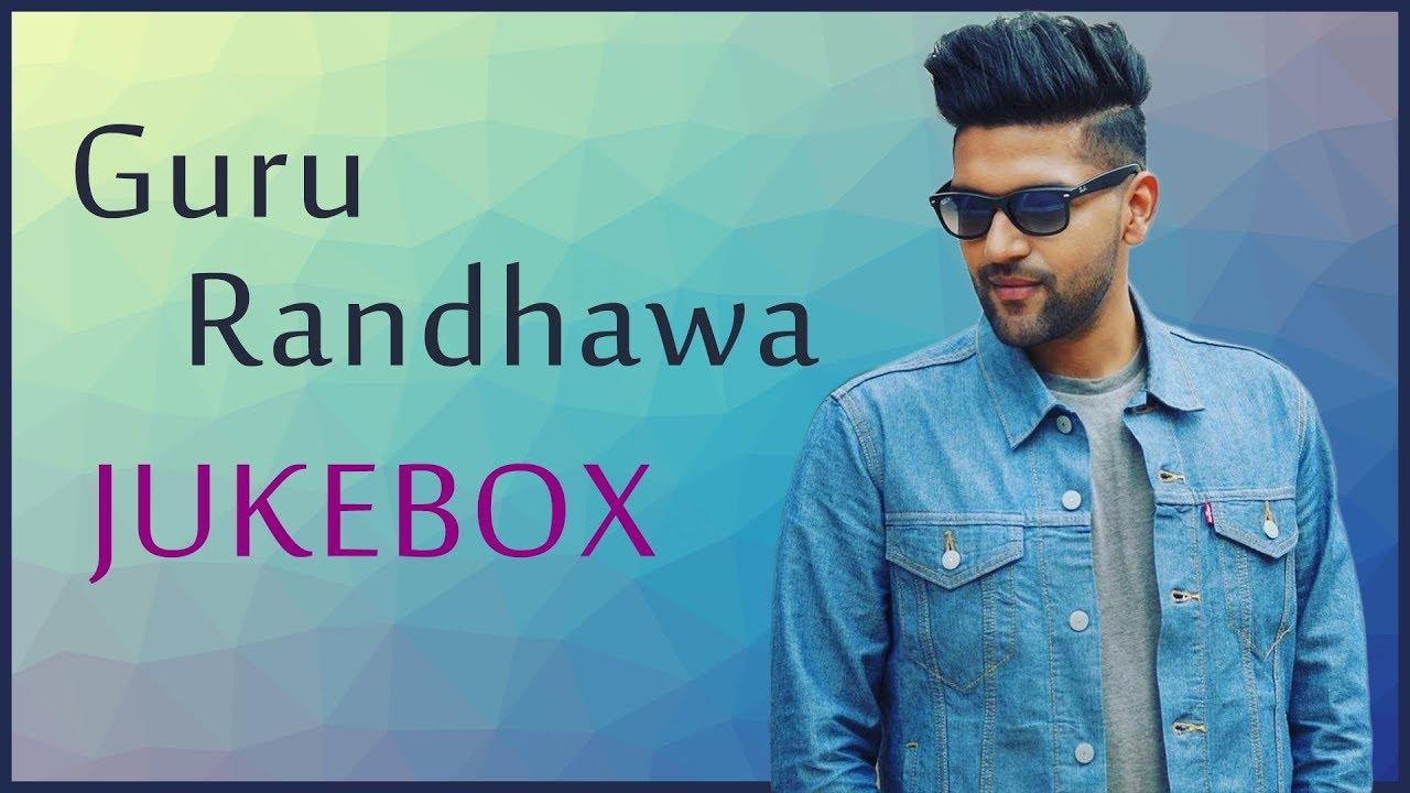 guru randhawa new songs