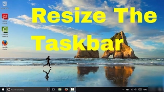 How To Resize The Taskbar (Windows 10 Tutorial)