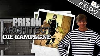 Prison Architect v1.0 #009 - Eine neue Zeit beginnt [Deutsch|German] Let