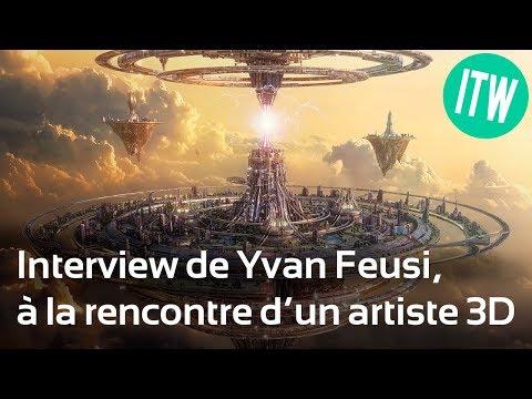 A la rencontre d'un artiste 3D : Interview d'Yvan Feusi