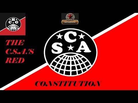 Kaiserreich Guide - The CSA Red Constitution