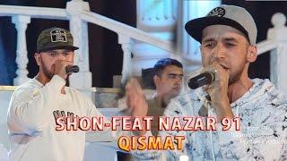 "Shon feat Nazar 91  ""Qismat"""
