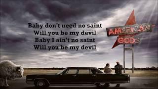 Gambar cover American Gods Soundtrack/Trailer Song: Tony Lee Stafford Jr - Be My Devil [ Lyrics Video ]