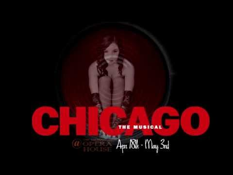 CHICAGO the Musical - April 18-May 3rd 2015