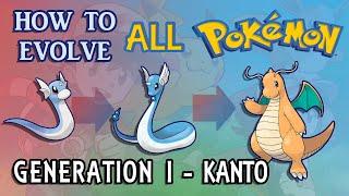 How To Evolve AĮl Pokémon - Generation 1 Kanto