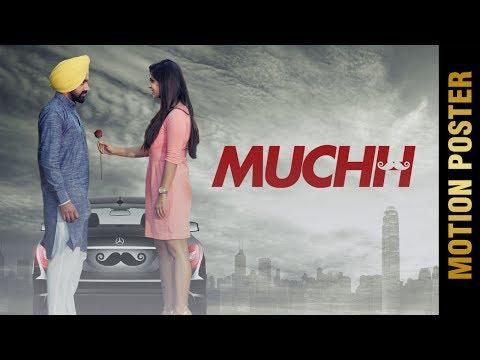 MUCHH Motion Poster  DEV GILL Feat.Kanika Dogra  Latest Punjabi  2017