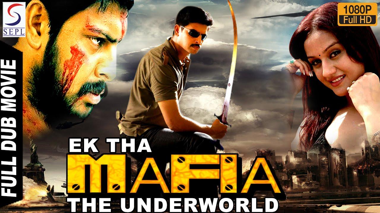 Ek The Mafia The Underworld - Full Length Action Hindi Movie