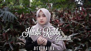 HASBI RABBI JALALLAH BY BEBIRAIRA