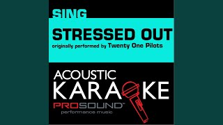 Stressed Out Originally Performed by Twenty One Pilots Instrumental