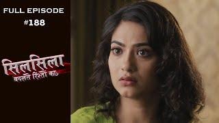 Silsila Badalte Rishton Ka - 20th February 2019 - सिलसिला बदलते रिश्तों का  - Full Episode