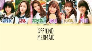Download lagu GFriend - Mermaid [Eng/Rom/Han] Picture + Color Coded Lyrics