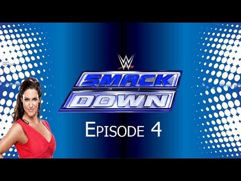 WWE 2K16 Universe Mode: (Week 4) Episode 4, Smackdown!