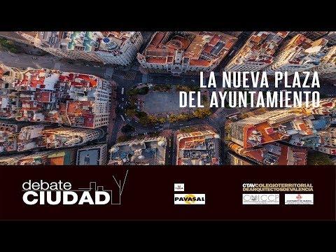 Debate Ciudad La nueva plaza del Ayuntamiento