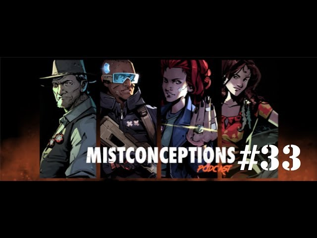 Mistconceptions Episode 21 (A City of Mist RPG Actual Play Podcast)