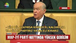 MHP - İYİ Parti hattında yüksek gerilim
