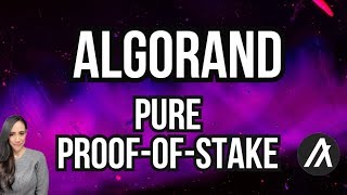 ALGORAND PURE PROOF OF STAKE (PPOS)
